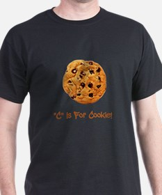 """C"" Is For Cookie T-Shirt"