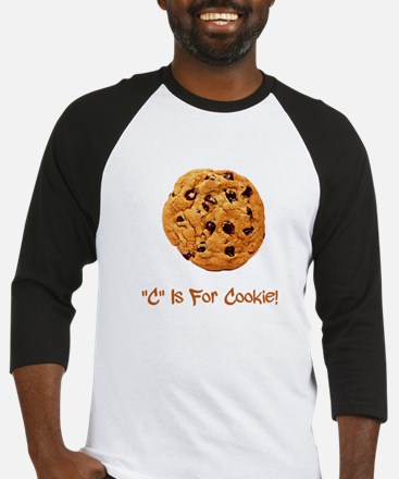 """""""C"""" Is For Cookie Baseball Jersey"""