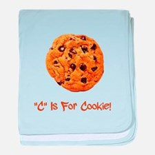 """""""C"""" Is For Cookie baby blanket"""