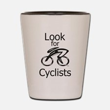 Look for Cyclists Shot Glass