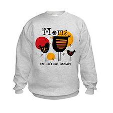 Mom Life's Best Teacher Sweatshirt