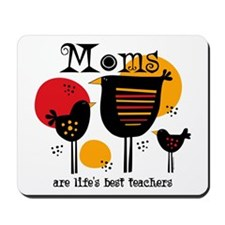 Mom Life's Best Teacher Mousepad