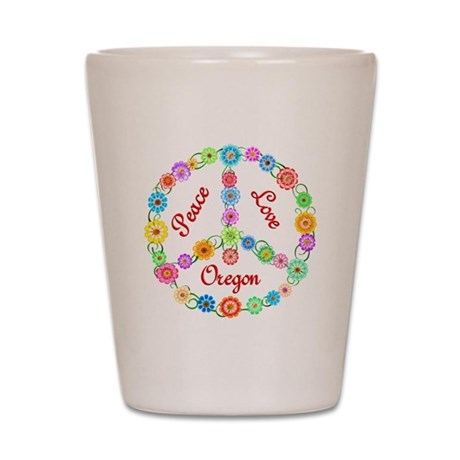 Peace Love Oregon Shot Glass