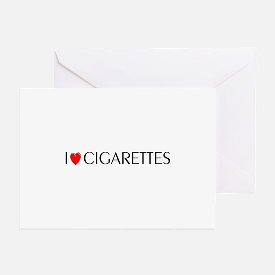 I Love Cigarettes Greeting Cards (Pk of 10)