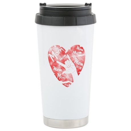 LOVE MY MOM - ASL Stainless Steel Travel Mug