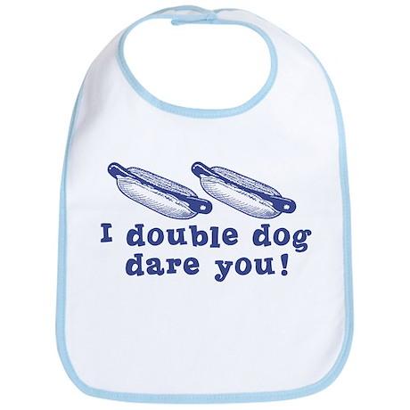 I Double Dog Dare You! Bib