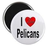 I Love Pelicans Magnet