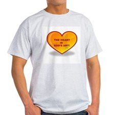 The Heart Is God's Art T-Shirt