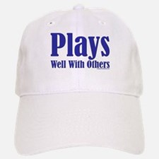 Plays Well With Others Baseball Baseball Cap