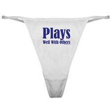 Plays Well With Others Classic Thong