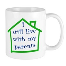 I still live with my parents - boy Mug