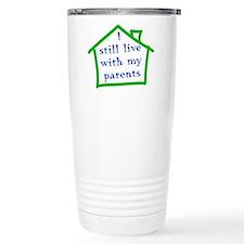 I still live with my parents - boy Travel Mug