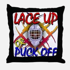 Lace up or Puck Off Hockey Throw Pillow