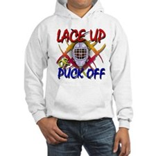 Lace up or Puck Off Hockey Hoodie