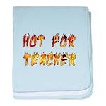 Hot For Teacher baby blanket