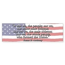 Susan B. Anthony: We The People Quote Bumper Sticker