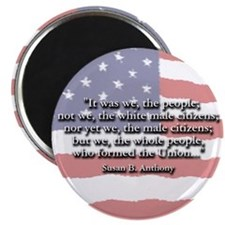 Susan B. Anthony: We The People Quote Magnet