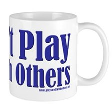 Doesn't Play Well With Others Mug