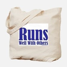 Runs Well With Others Tote Bag