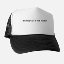 """Drummers Do It With Rhythm"" Trucker Hat"