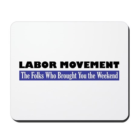 Labor Movement Mousepad