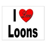 I Love Loons Small Poster