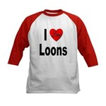 I Love Loons (Front) Kids Baseball Jersey