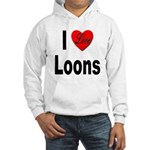 I Love Loons (Front) Hooded Sweatshirt