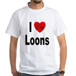 I Love Loons (Front) White T-Shirt