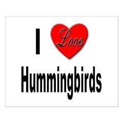 I Love Hummingbirds Posters