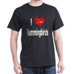 I Love Hummingbirds (Front) Black T-Shirt