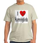 I Love Hummingbirds (Front) Ash Grey T-Shirt