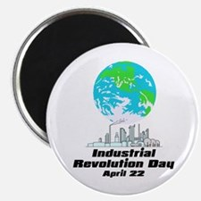 "Earth Day-Industrial Revolution 2.25"" Magnet (10 p"