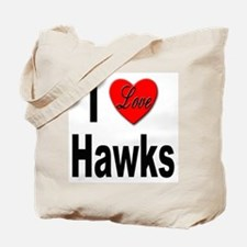 I Love Hawks Tote Bag