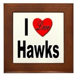 I Love Hawks Framed Tile
