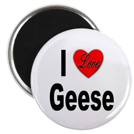 """I Love Geese 2.25"""" Magnet (10 pack)"""