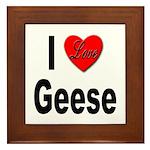 I Love Geese Framed Tile