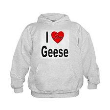 I Love Geese Hoodie