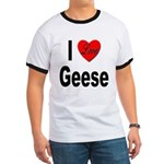 I Love Geese (Front) Ringer T