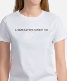 Everything but the.. Women's T-Shirt