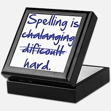 Spelling Is Hard Keepsake Box