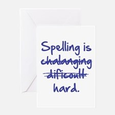 Spelling Is Hard Greeting Card