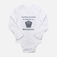 Irrelephant Long Sleeve Infant Bodysuit