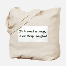 Rogue or Wench Tote Bag