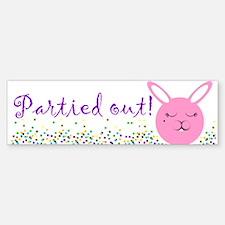 Partied Out Bunny Bumper Bumper Bumper Sticker