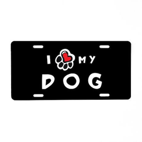 I *heart* My Dog Aluminum License Plate