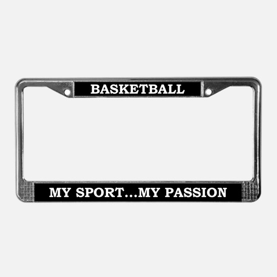 Basketball My Passion License Plate Frame