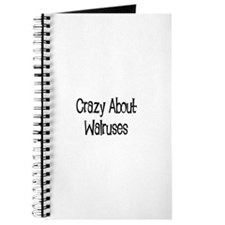Crazy About Walruses Journal