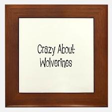 Crazy About Wolverines Framed Tile