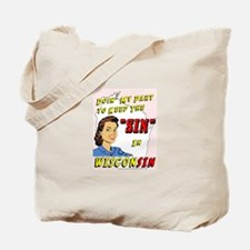 Sin in Wisconsin #2 Tote Bag